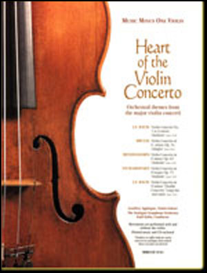 The Heart of the Violin Concerto (minus Violin)