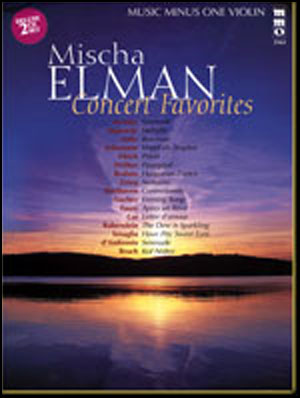 Mischa Elman Concert Favorites (2 CD Set) (minus Violin)