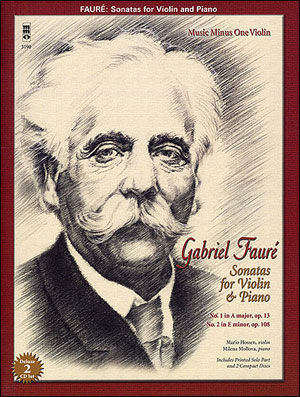 FAURÉ Sonatas for Violin and Piano (minus Violin)