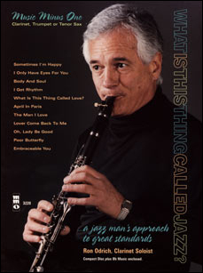 Ron Odrich Plays Standards plus You (minus Clarinet)
