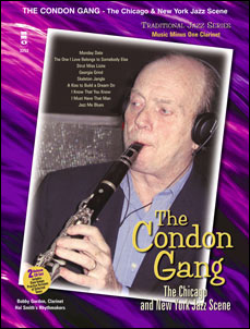 Traditional Jazz Series: The Condon Gang: Adventures in New York & Chicago Jazz (minus Clarinet)