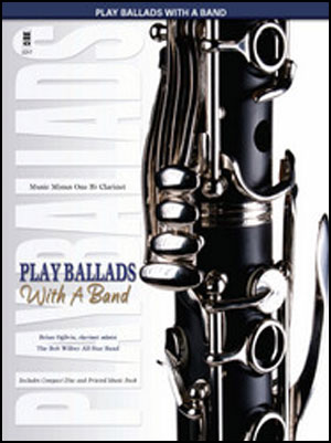 Play Ballads with a Band (minus Clarinet)