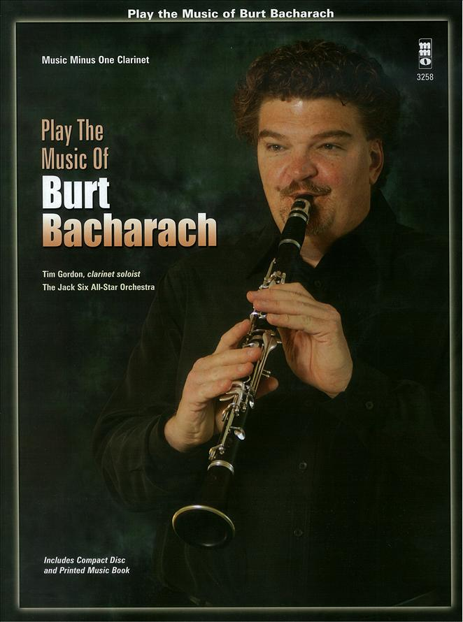 Play the Music of Burt Bacharach - Jack Six -  arranger (minus Clarinet)