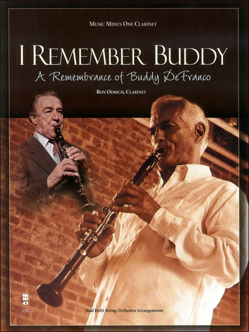 I Remember Buddy - A Remembrance of Buddy DeFranco (minus Clarinet)