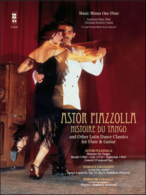 PIAZZOLLA Histoire du Tango and other Latin Classics for Flute & Guitar Duet (minus Flute)