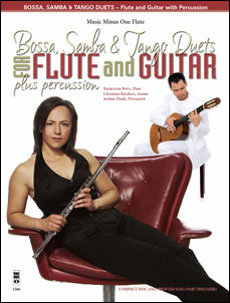 Bossa -  Samba and Tango Duets for Flute & Guitar Plus Percussion (minus Flute)