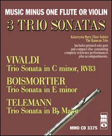 3 Trio Sonatas: VIVALDI C minor -  RV83; BOISMORTIER E minor; TELEMANN B-flat (minus Flute)