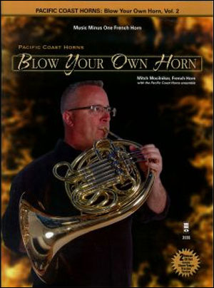 PCH Pacific Coast Horns -  vol. 2: Blow Your Own Horn (Intermediate-Advanced) (minus French Horn)