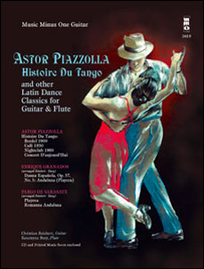 PIAZZOLLA Histoire du Tango and other Latin Classics for Guitar & Flute Duet (minus Guitar)