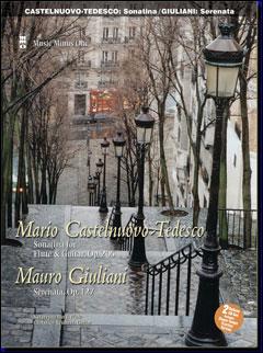 CASTELNUOVO-TEDESCO Sonatina for Guitar & Flute; GIULIANI Serenata for Guitar & Flute -  op. 127 (2