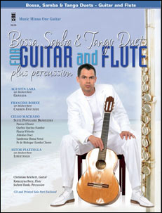 Bossa -  Samba and Tango Duets for Guitar & Flute Plus Percussion (minus Guitar)