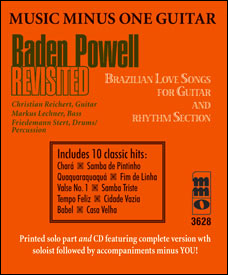 Baden Powell Revisited: Brazilian Love Songs for Guitar & Rhythm Section (minus Guitar)