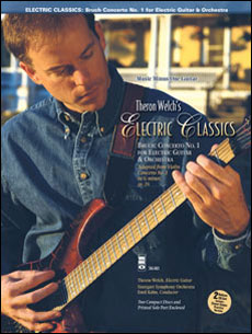 Electric Classics: Bruch Concerto No. 1 for Electric Guitar (Theron Welch) (minus Guitar)