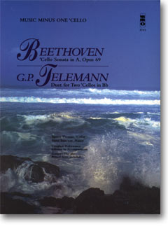 BEETHOVEN Violoncello Sonata in A major -  op. 69; TELEMANN Violoncello Duet in B-flat (minus Violon