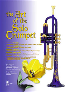 Art of the Solo Trumpet with Orchestral Accompaniment (minus Trumpet)