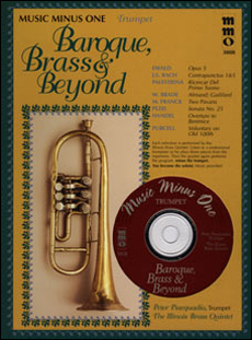 Baroque Brass and Beyond: Brass Quintets (minus Trumpet)