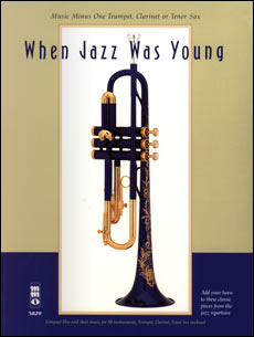 When Jazz Was Young (minus Trumpet)
