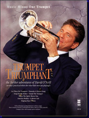 Trumpet Triumphant: The Further Adventures of David O'Neill (minus Trumpet)