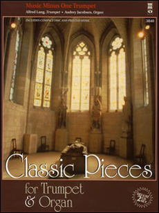 Classic Pieces for Trumpet & Organ (2 CD Set) (minus Trumpet)