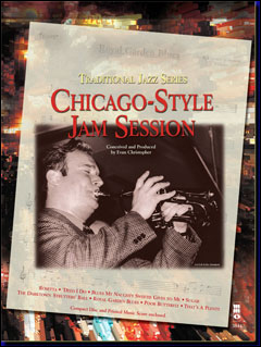 Traditional Jazz Series: Chicago-Style Jam Session (2 CD set) (minus Trumpet)