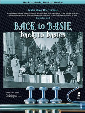 Back to Basie -  Back to Basics (Peter Ecklund) (minus Trumpet)