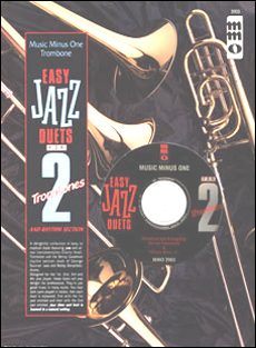 Easy Jazz Duets for Two Trombones and Rhythm Section (minus Trombone)