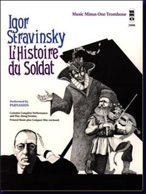 STRAVINSKY L'Histoire du Soldat (septet) (minus Trombone)