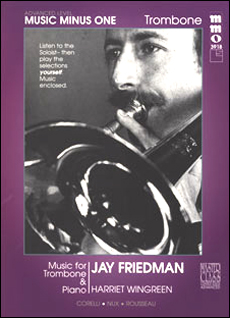 Advanced Trombone Solos -  vol. IV (Jay Friedman) (minus Trombone)