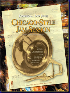 Traditional Jazz Series: Chicago-Style Jam Session (2 CD set) (minus Trombone)