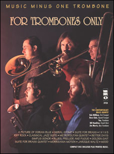 For Trombones Only: More Brass Quintets