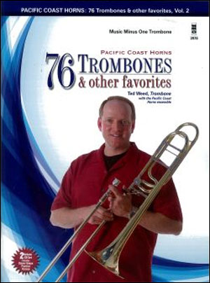 PCH Pacific Coast Horns -  vol. 2: 76 Trombones and other favorites (Intermediate-Advanced) (minus T