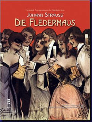 JOHANN STRAUSS Highlights from Die Fledermaus (minus Vocals)