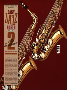 Easy Jazz Duets for Two Alto Saxophones and Rhythm Section (minus Alto Saxophone)