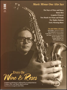 Days of Wine & Roses/Sensual Sax: The Bob Wilber All-Stars (minus Alto Saxophone)