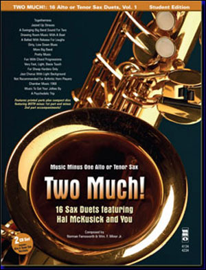 Two Much! 16 Duets for Saxophone (Hal McCusick) (minus Alto Saxophone)