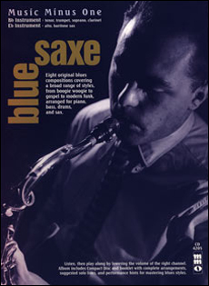 Bluesaxe: Blues for Saxophone -  trumpet or clarinet
