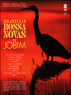 JOBIM Brazilian Bossa Novas with Strings (minus Tenor Saxophone)