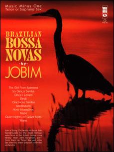 JOBIM Brazilian Bossa Novas with Strings (minus Tenor Saxophone)