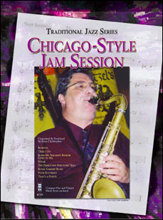 Traditional Jazz Series: Chicago-Style Jam Session (2 CD set) (minus Tenor Saxophone)