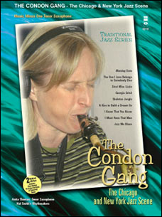Traditional Jazz Series: The Condon Gang: Adventures in New York & Chicago Jazz (minus Tenor Sax)