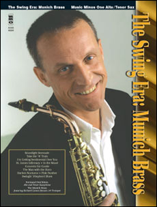 The Swing Era: Munich Brass (minus Tenor Saxophone)