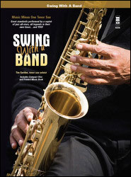 Swing with a Band (minus Tenor Saxophone)