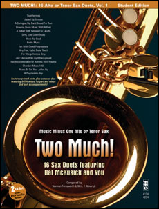 Two Much! 16 Duets for Saxophone (Hal McCusick) (minus Tenor Saxophone)