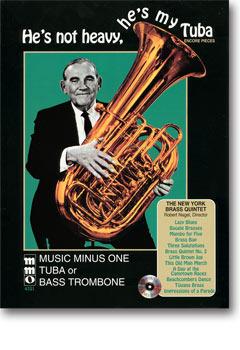 He's Not Heavy -  He's My Tuba (minus Tuba/Bass Trombone)