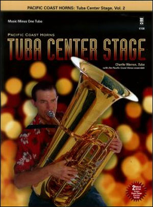 PCH Pacific Coast Horns -  vol. 2: Tuba Center Stage (Intermediate-Advanced) (minus Tuba)