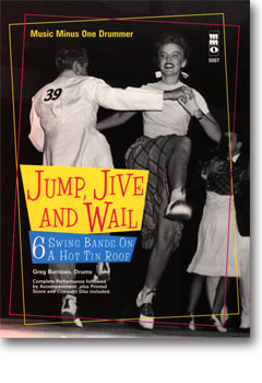 Jump -  Jive and Wail: 6 Swing Bands on a Hot Tin Roof (minus Drums)