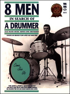 Eight Men in Search of a Drummer (minus Drums)
