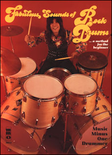 Fabulous Sounds of Rock Drums: A Method for the Beginner (minus Drums)