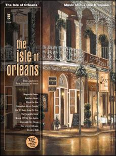 The Isle of Orleans (minus Drums)