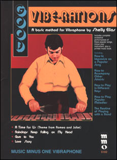 Good Vibe-rations: The Shelly Elias Vibraphone Method -  vol. II (minus Vibes)